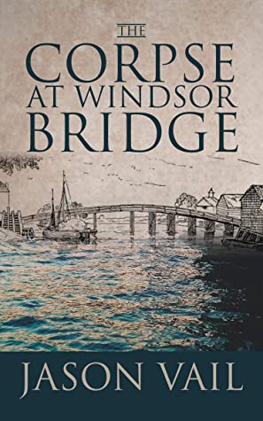 The Corpse at Windsor Bridge (Stephen Attebrook Mysteries #10)