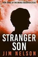 Stranger Son (Bridge Daughter #3)