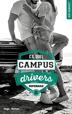 Supermad (Campus Drivers, #1)
