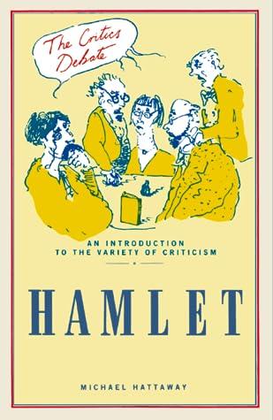 """""""Hamlet"""" (Critics Debate)"""