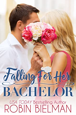 Falling for Her Bachelor (The Palotays of Montana #1; Bachelor Auction Returns #2)