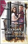 Colton's Secret History (Coltons of Kansas #3)