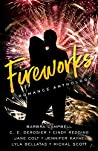 Fireworks: A Passionate Ink Anthology