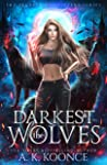 The Darkest Wolves (The Secrets of Shifters, #1)