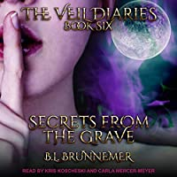 Secrets From the Grave (Veil Diaries, #6)
