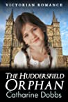 The Huddersfield Orphan