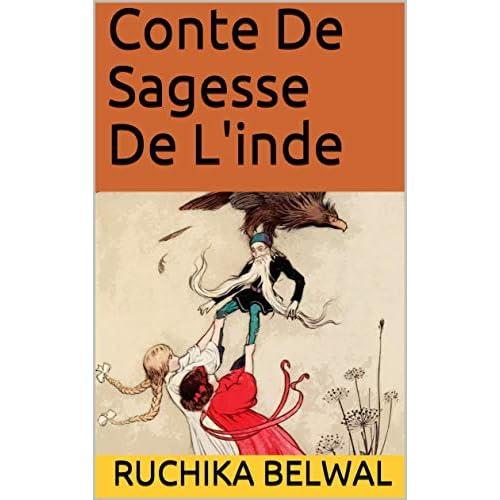 Conte De Sagesse De L'inde by Ruchika Belwal