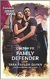 Colton 911: Family Defender (Colton 911: Grand Rapids #1)