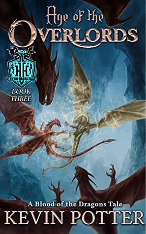Age of the Overlords (The Val-Harra Sage, #3)