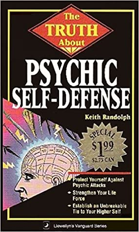 The Truth about Psychic Self-Defense