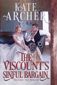 The Viscount's Sinful Bargain (The Dukes' Pact, #1)