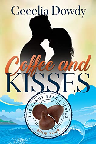 Coffee and Kisses (The Candy Beach Series Book 4)