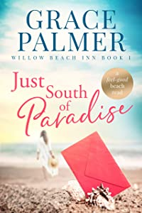 Just South of Paradise (Willow Beach Inn #1)