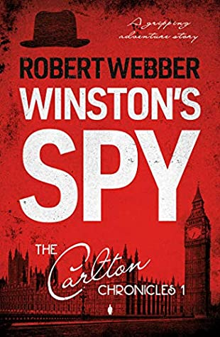 Winston's Spy: Carlton Chronicles 1