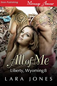 All of Me [Liberty, Wyoming 8]