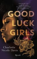 Good Luck Girls (The Good Luck Girls, #1)