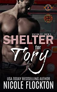 Shelter for Tory (Station 7: Crew 5 #1; Police and Fire: Operation Alpha)