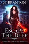 Escape The Deep (The Heinous Crimes of Sara Slick #1)