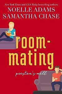Roommating (Preston's Mill, #1)