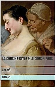 La Cousine Bette & Le Cousin Pons: Annoté