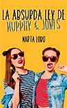 La absurda ley de Murphy & Jones