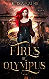 Fires of Olympus: Books Ten, Eleven & Twelve (The Immortality Trials Book 4)