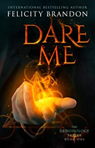 Dare Me (Demonology #1)