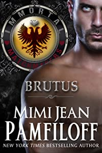Brutus (The Immortal Matchmakers, Inc., #6)