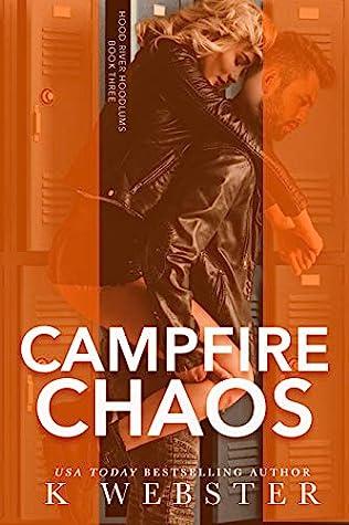 Campfire Chaos (Hood River Hoodlums, #3)