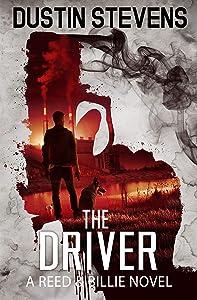 The Driver: A Suspense Thriller (A Reed & Billie Novel Book 8)
