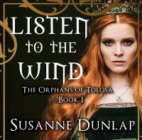 Listen to the Wind (The Orphans of Tolosa #1)