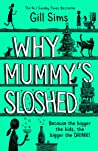 Why Mummy's Sloshed: The Bigger the Kids, the Bigger the Drink