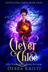 Clever Chloe (Gifted Girls Series Book 4)