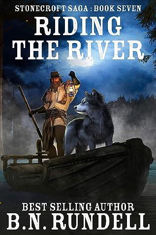 Riding The River (Stonecroft Saga Book 7)