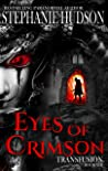 Eyes Of Crimson (Transfusion Saga, #8)