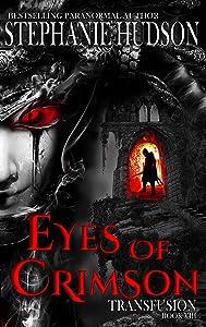 Eyes Of Crimson (Transfusion Saga, #8)