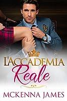 L'Accademia Reale (The Royal Romances #2)