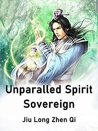 Unparalled Spirit Sovereign: Volume 14
