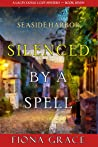 Silenced by a Spell (A Lacey Doyle Cozy Mystery #7)