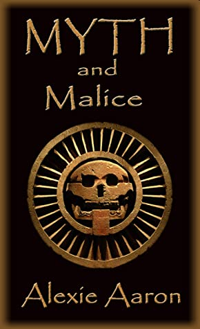 Myth and Malice (Haunted Series Book 30)