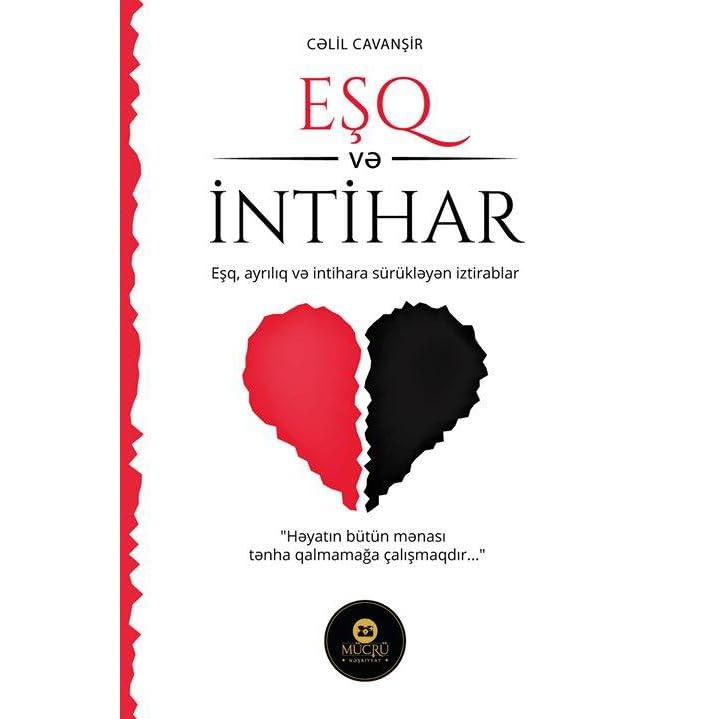 Esq Və Intihar By Cəlil Cavansir