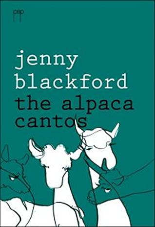 The Alpaca Cantos by Jenny Blackford