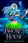 Broken House (Tears of the Siren, #2)