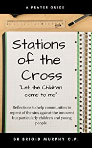 "Stations of the Cross: ""Let the Children come to me"""