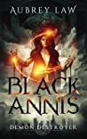 Black Annis 3: Demon Destroyer (Revenge of the Witch, #3)