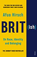 Brit(ish): Getting Under the Skin of Britain's Race Problem