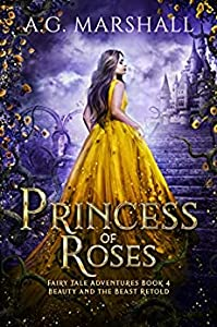Princess of Roses (Fairy Tale Adventures, #4)