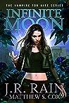 Infinite Moon (Vampire for Hire Book 20)