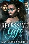 Recessive Gift