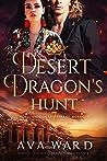Desert Dragon's Hunt (Royal Dragon Shifters of Morocco, #7)